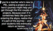A PBL Project is Like a Hero's Journey