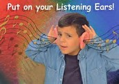Put On Your Listening Ears!