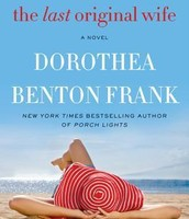 The last original wife - Dorothea Benton Frank