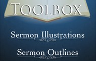 About Sermon Toolbox - Illustrations, Outlines, Topical Index, and more tools for writing sermons