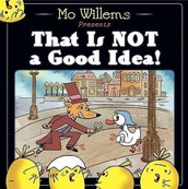 Book of the Week: That Is NOT a Good Idea!