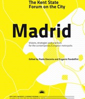 Madrid. The  Kent State Forum on the  city