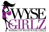 WISING UP WITH WYSE GIRLZ!