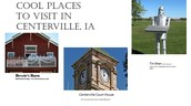 Cool places in Centerville, Iowa