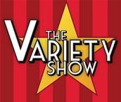 Variety Show - April 16