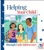 Recommended Reading...Helping Your Child Through Early Adolescence