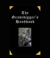 The gravediggers handbook