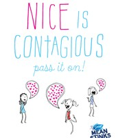 Nice is contagious...Pass it on!
