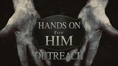 Hands On For Him Outreach