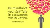 Self-Talk: Transforming Self Criticism into Self-Compassion