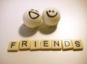 Learn how to make friends. YAAAAAAY