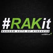 Random Acts Of Kindness or RAKit