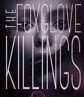 The Foxglove Killings by Tara Kelly