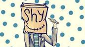 I am  shy
