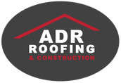 Thank You For Choosing ADR Roofing & Construction, LLC  For Your Roofing Needs