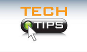 Tech Tips Straight to You!
