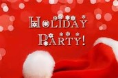 December  17 - Holiday Parties