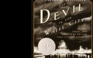 The devil in the white city : murder, magic, and madness at the fair that changed America by Erik Larson