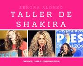Taller de Shakira