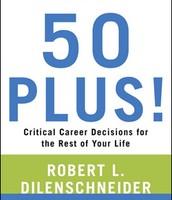 50 Plus!: Critical Career Decisions
