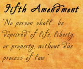 The 5th amendment as it is in the Bill of Rights.