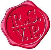 Step 1:  R.S.V.P.