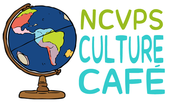 Coming Up in the NCVPS Culture Cafe!