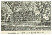 Hartford's Asylum for the Dumb and Deaf.