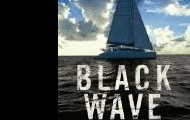 Black wave : a family's adventure at sea and the disaster that saved them  by John and Jean Silverwood.