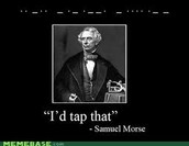 A Quote from Samuel Morse