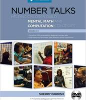Number Talks: Helping Children Build Mental Math and Computation Strategies