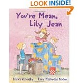 You're Mean Lily Jean!