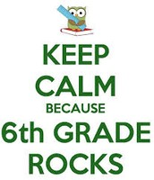 You will have a blast in 6th grade