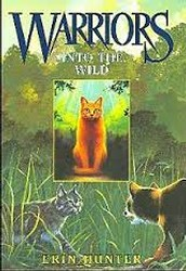 Warrior: into the wild By Erin Hunter