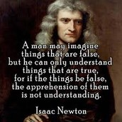 One of Isaac Newton's famous quotes