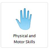 Physical & Motor Skills