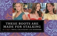These Boots are made for Stalking