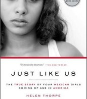 Just LIke Us: The True Story of Four Mexican Girls Coming of Age in America by Helen Thorpe