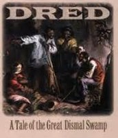 Dread, a Tale of the Great Dismal Swamp