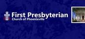 First Presbyterian Church of Phoenixville