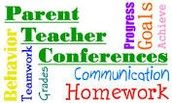 Parent Teacher Conferences- Tuesday November 15, 2016     5:00-8:00PM  & Thursday, November 17, 2016 1:00-3:30 & 5-7:00 PM