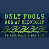 Only Fools Run at Midnight 5K & 10K