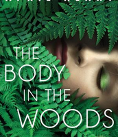 The Body in the Woods by April Henry