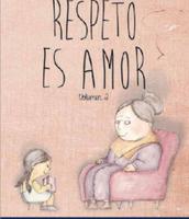 El respeto demuestra amor