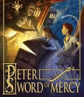 Book Four: Peter and the Sword of Mercy