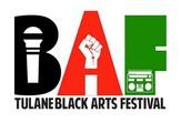 "Tulane Black Arts Festival:  ""A Celebration of Black Arts, Culture & Entertainment"""
