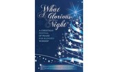 Christmas Cantata -  What a Glorious Night