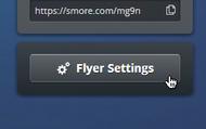 1. Click 'Flyer Settings'