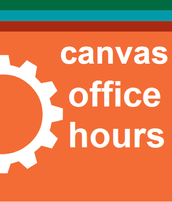 Getting Ready for Fall Courses? Join us in Canvas Open Office Hours This Summer