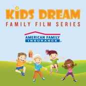 Kids Dream Summer Film Series @ Marcus